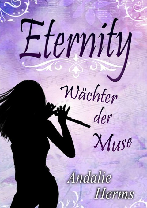 Eternity – Wächter der Muse