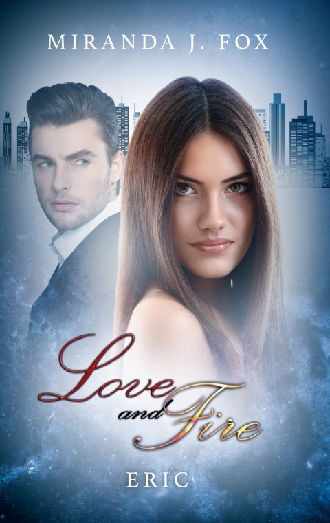 Love and Fire – Eric