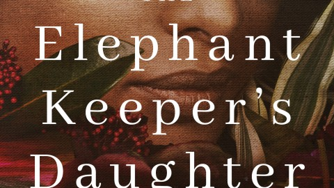 The Elephants Keepers Daughter