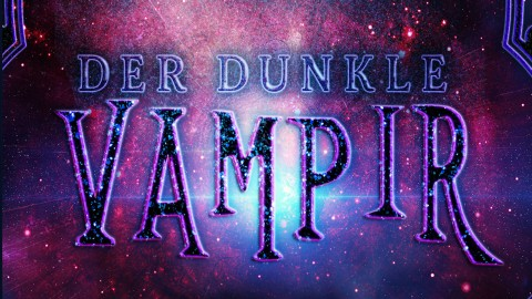 Der dunkle Vampir – After the vampirewars 2