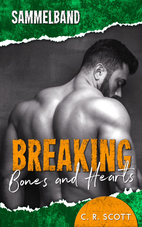 Breaking Bones and Hearts: Sammelband